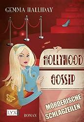 Hollywood Gossip 01. Mörderische Schlagzeilen: Mörderische Schlagzeilen