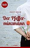 Der Pfefferminzmann (Kurzgeschichte, Liebe) (Die 'booksnacks' Kurzgeschichten Reihe) von Dorit David