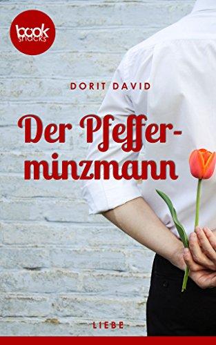 Buchseite und Rezensionen zu 'Der Pfefferminzmann (Kurzgeschichte, Liebe) (Die 'booksnacks' Kurzgeschichten Reihe)' von Dorit David