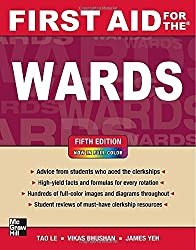 First Aid for the Wards, Fifth Edition (First Aid Series) by Tao Le (2012-12-21)