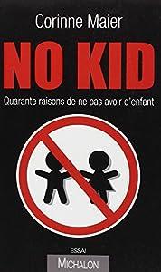 vignette de 'No kid (Corinne Maier)'