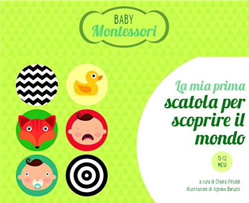 La mia prima scatola per scoprire il mondo. Baby Montessori. Con gadget. Con Poster