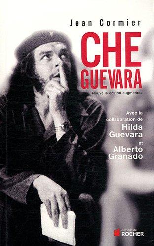 Che Guevara par  Alberto Granado Jimenez, Hilda Guevara