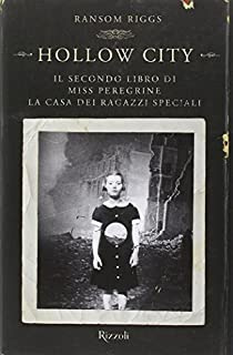 Recensione: Hollow City
