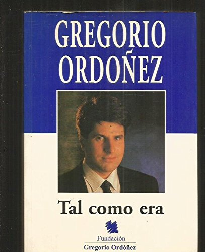 Gregorio Ordóñez: tal como era