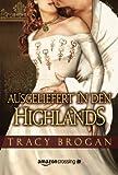 Ausgeliefert in den Highlands - Tracy Brogan