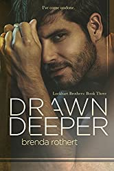 Drawn Deeper (Lockhart Brothers Book 3)