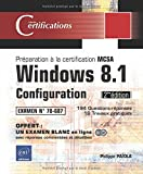 Windows 8.1 Configuration : Préparation à la certification MCSA 70-687