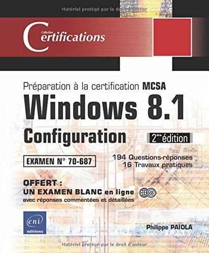 Windows 8.1 Configuration - Préparation à la certification MCSA 70-687
