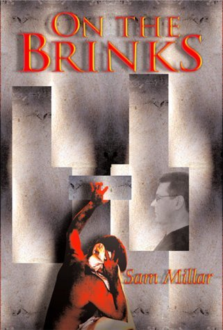 On the Brinks by Sam Millar (1-Sep-2003) Paperback