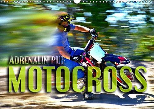 Motocross - Adrenalin pur (Wandkalender 2019 DIN A3 quer): Atemberaubende Szenen aus der Welt des Motocross (Monatskalender, 14 Seiten ) (CALVENDO Sport)