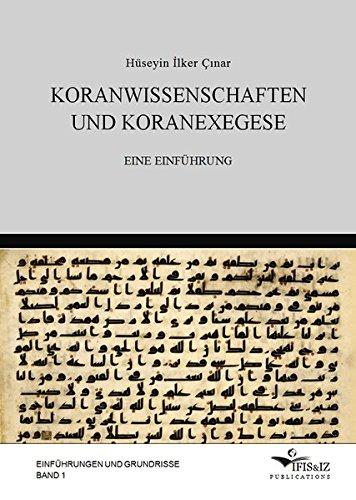Quran Tafsir (Koranwissenschaften und Koranexegese: Eine Einführung (Einführungen und Grundrisse))