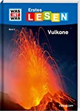 WAS IST WAS Erstes Lesen, Band 3: Vulkane: Wie heißt der größte Vulkan der Welt? Wie nennt man flüssiges Gestein? Wie riechen Vulkane? - Christina Braun