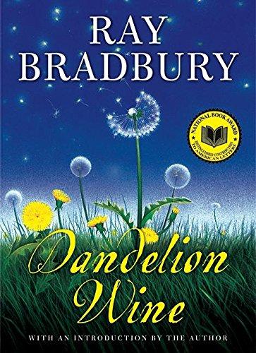 Dandelion Wine por Ray Bradbury