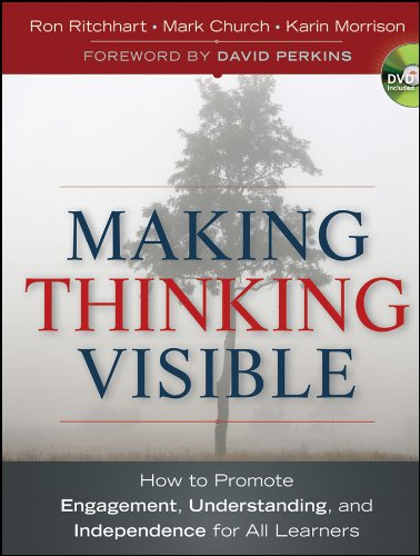 Making Thinking Visible: How to Promote Engagement, Understanding, and Independence for All Learners (Jossey-Bass Teacher) por Ron Ritchhart