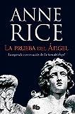 Libros Descargar en linea La prueba del Angel Cronicas Angelicas 2 B DE BOLSILLO (PDF y EPUB) Espanol Gratis
