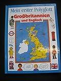 Großbritannien und Englisch - Moira Butterfield, Nicola Wright, Kim Woolley