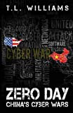 Zero Day: China's Cyber Wars (Logan Alexander)