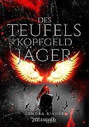 Des Teufels Kopfgeldjäger (German Edition)