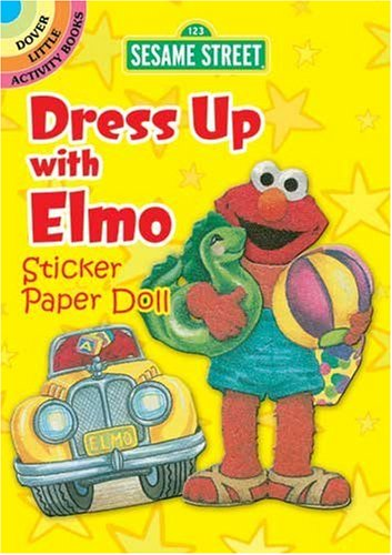 Up with Elmo Sticker Paper Doll (Dover Little Activity Books) (Sesame Street Dress Up)