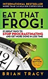 #3: Eat That Frog!: 21 Great Ways to Stop Procrastinating and Get More Done in Less Time