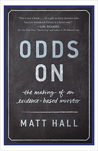 Odds On: The Making of an Evidence-Based Investor