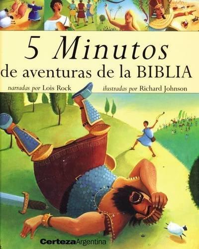 5 Minutos de Aventuras de la Biblia por Lois Rock