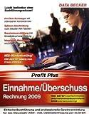 Einnahme- / Überschussrechnung 2009: Leichte Buchführung und komfortable Gewinnermittlung!