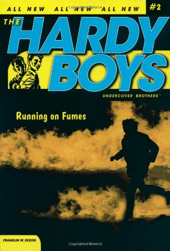 running-on-fumes-2-hardy-boys-all-new-undercover-brothers