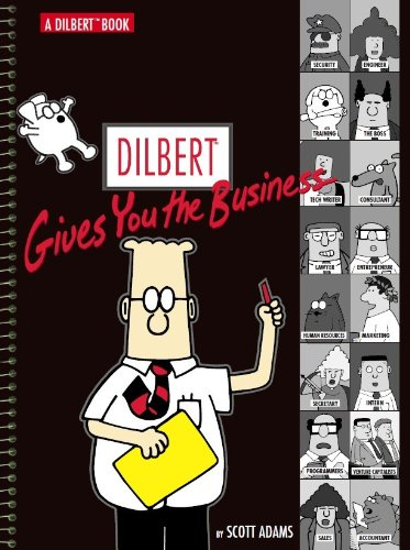 Dilbert Gives You the Business: A Dilber...