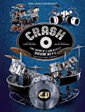 Crash! The World's Greatest Drum Kits - Best Reviews Guide