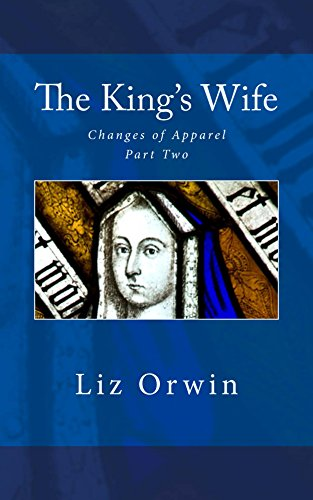 the-kings-wife-changes-of-apparel-book-2-english-edition