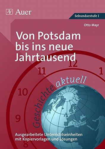 Geschichte aktuell, Band 5: Von Potsdam bis ins neue Jahrtausend (9. bis 13. Klasse)