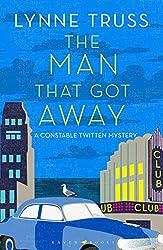 The Man That Got Away: A Constable Twitten Mystery 2 (An Inspector Twitten Mystery)