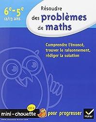 Résoudre des problèmes de maths 6e, 5e - Mini-Chouette: Cahier de soutien