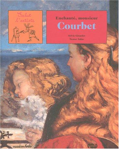 Enchanté, monsieur Courbet