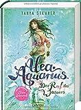 Alea Aquarius. Der Ruf des Wassers: Band 1 von Tanya Stewner