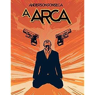 A ARCA (Portuguese Edition)
