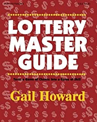 Lottery Master Guide by Gail Howard (2003-10-02)