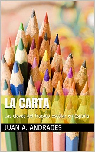 La carta: Las claves del fracaso escolar en España por Juan A. Andrades