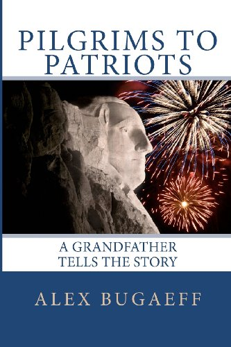 Pilgrims to Patriots, A Grandfather Tells The Story