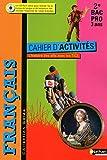 Français - Cahier d'activités- 2e Bac Pro