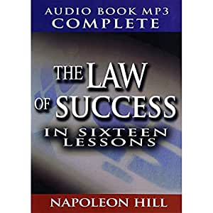 Law of Success in Sixteen Lessons By Napoleon Hill