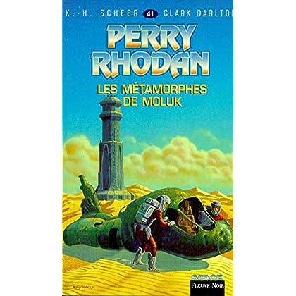 Perry Rhodan, tome 41 : Les Métamorphes de Moluk