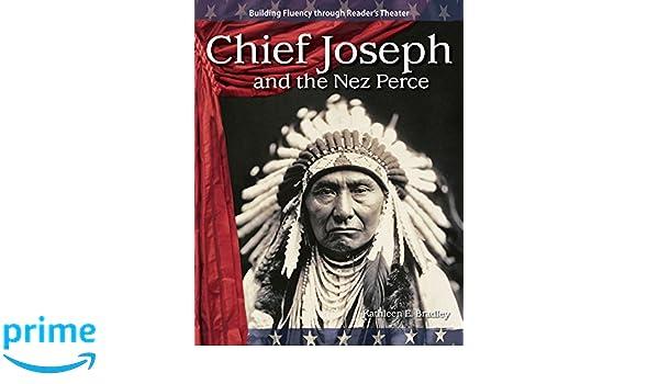 chief joseph and the nez perce bradley kathleen e