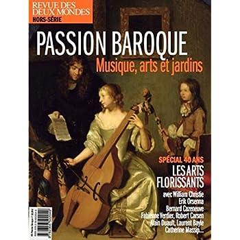 Hors-Serie Patrimoine Aout 2019 - Baroque - les 40 Ans des Arts Florissants
