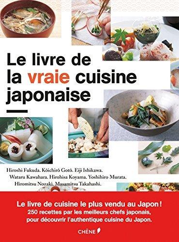 LIVRE DE LA VRAIE CUISINE JAPONAISE (LE) by HIROSHI FUKUDA