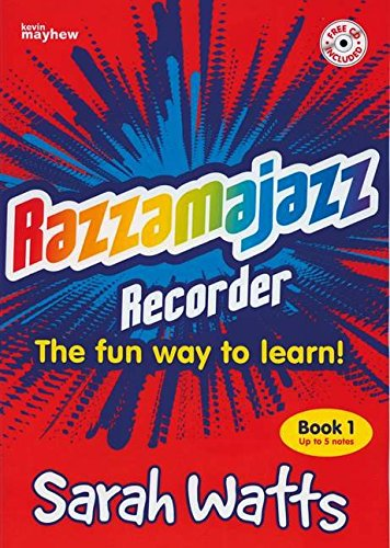 Razzmajazz Recorder: The Fun Way to Learn: Bk. 1 (Razzamajazz)