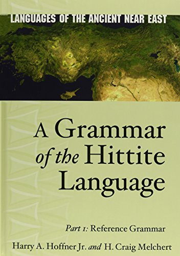 A Grammar of the Hittite Language: Part 1: Reference Grammar (Languages of the Ancient Near East)