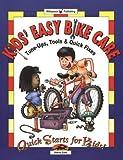 Telecharger Livres Kids Easy Bike Care Tune Ups Tools and Quick Fixes Quick Starts for Kids by Steve Cole 3 Nov 2003 Paperback (PDF,EPUB,MOBI) gratuits en Francaise